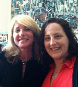 Senator Wendy Davis and little ole me!