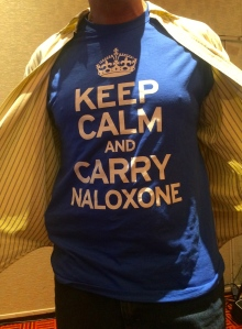 Keep calm and carry Naloxone!